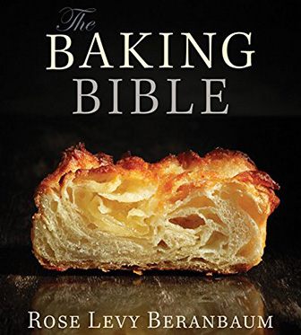 The Baking Bible Rose Levy